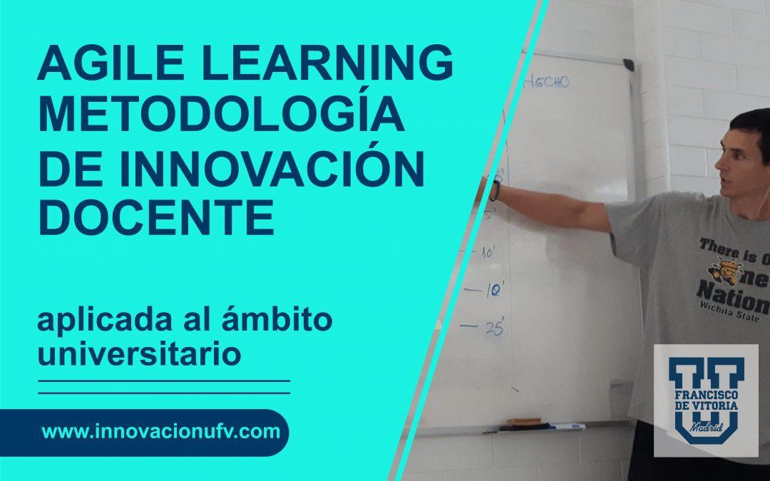 Agile Learning. Metodología de Innovación docente aplicada en el ámbito universitario